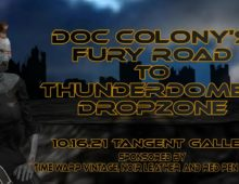 Doc Colony's �Fury Road� to� Thunderdome's �DROPZONE